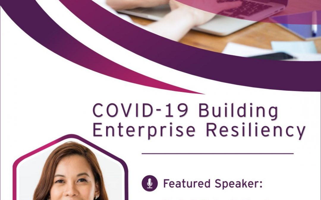 COVID – 19 Building Enterprise Resiliency