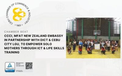 CCCI, MFAT New Zealand Embassy in partnership with DICT & Cebu City LGU, to empower Solo Mothers through ICT & Life Skills Training